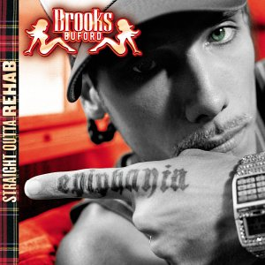 Brooks Buford - Straight outta rehab