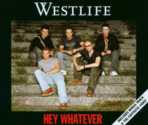 Westlife - Hey Whatever (Maxi)