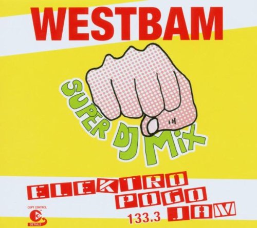 Sampler - Westbam Super DJ Mix - Elektro Pogo Jam