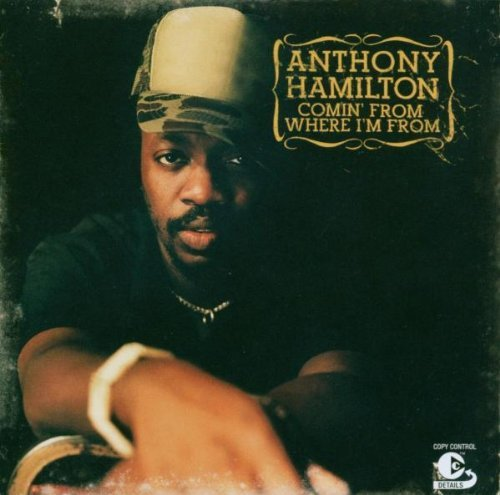 Hamilton , Anthony - Comin' from Where I'm from