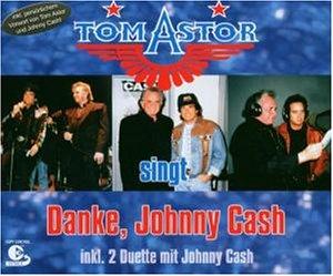 Astor , Tom - Danke , Johnny Cash (Maxi)