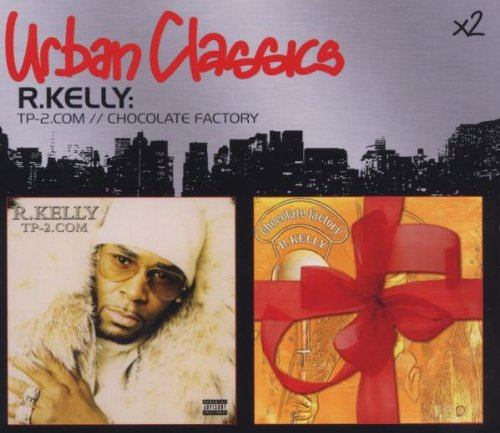 R.Kelly - TP-2.com / Chocolate Factory (Urban Classics x2)