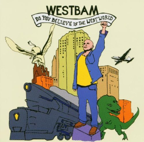 Westbam - Do you believe in the west world
