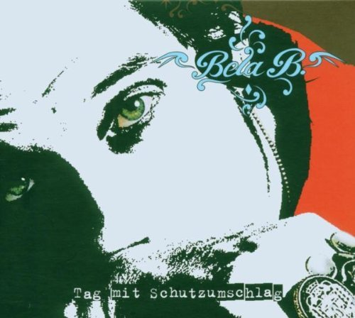 Bela B. - Tag mit Schutzumschlag (Premium Edition) (Maxi)