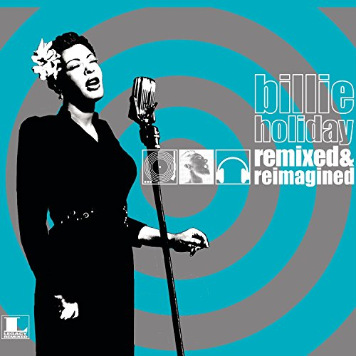 Holiday , Billie - Remixed & Reimagined