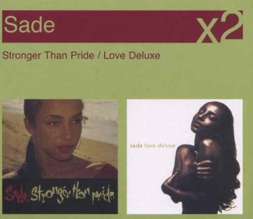 Sade - Stronger Than Pride / Love Deluxe