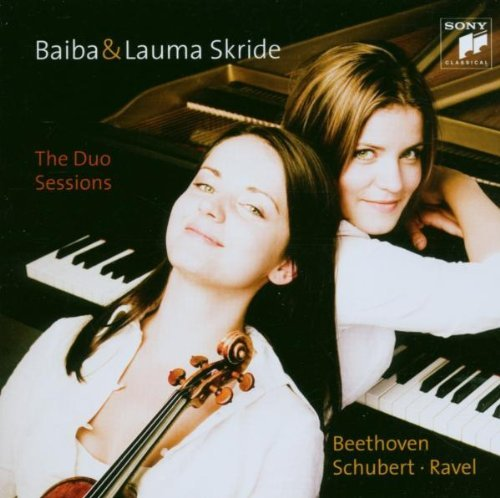 Skride , Baiba & Lauma - The Duo Sessions - Beethoven, Schubert, Ravel