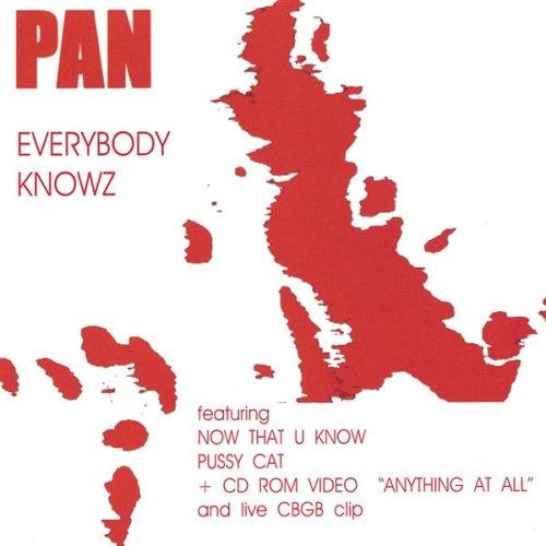 Pan - Everybody Knowz