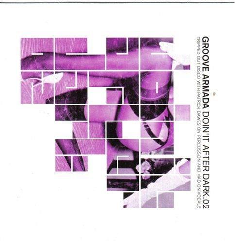 Groove Armada - Doin'It After Dark 2