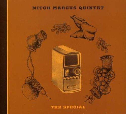 Marcus Quintet , Mitch - The Special