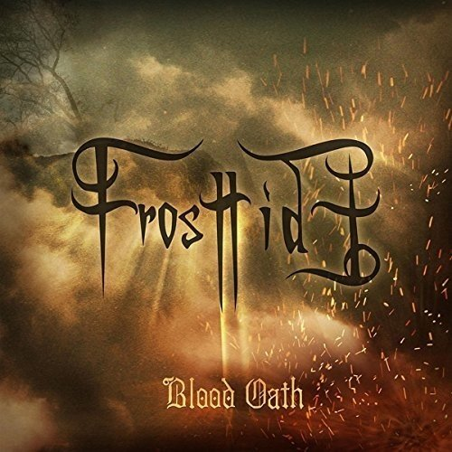 Frosttide - Blood Oath (Limited Digipack)