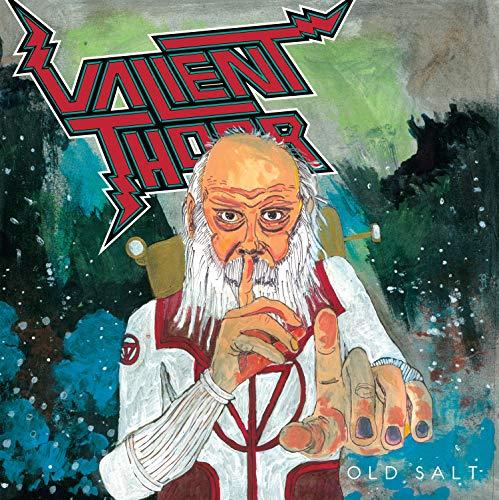 Valient Thorr - Old Salt