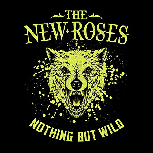 New Roses , The - Nothing But Wild