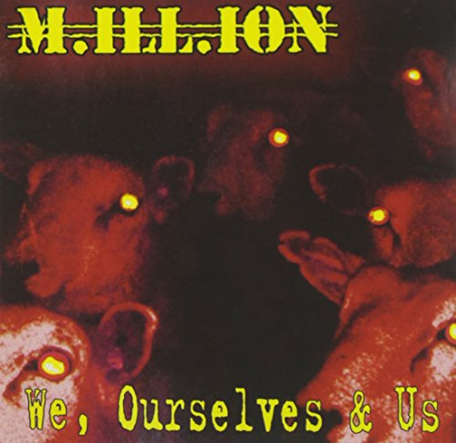 M.ILL.ION - We, Ourselves & Us
