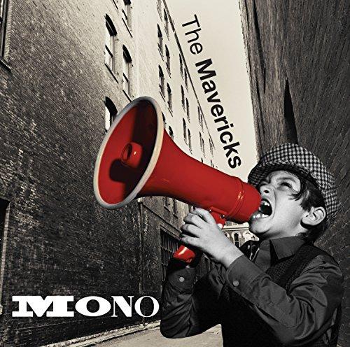 Mavericks , The - Mono