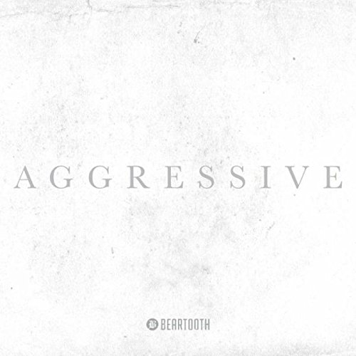 Beartooth - Aggressive (Deluxe Edition)