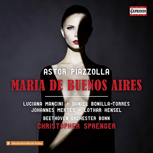 Piazzolla , Astor - Maria De Buenos Aires (Mancini, Bonilla-Torres, Mertes, Hensel, Sprenger)