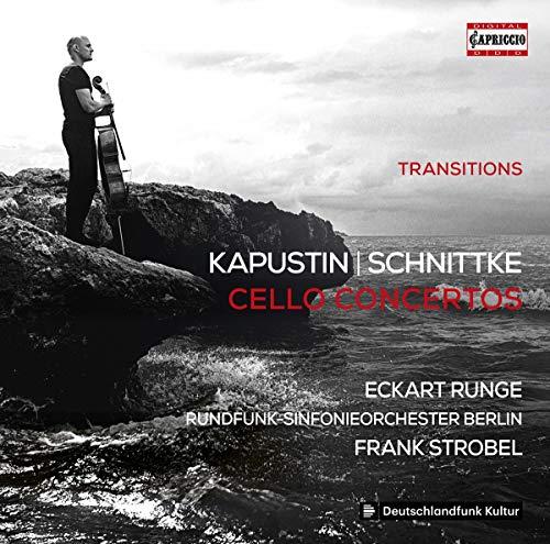 Runge , Eckart & RSOB & Strobel , Frank - Kapustin / Schnittke: Cello Concertos