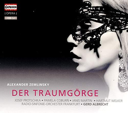 Zemlinsky , Alexander - Der Traumgörge (Protschka, Coburn, Martin, Welker, RSOF, Albrecht)