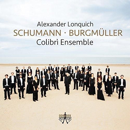 Lonquich , Alexander - Schumann - Burgmüller (Colibri Ensemble)