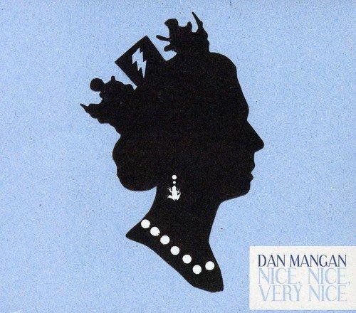 Mangan , Dan - Nice, Nice, Very Nice