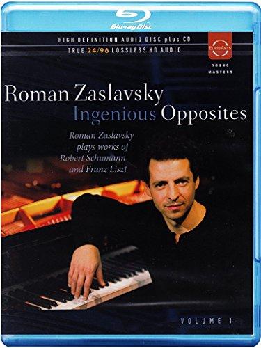 Zaslavsky , Roman - Ingenious Opposites - Zaslavsky Plays Works Of Schumann And Liszt (  CD) (Blu-ray Audio)
