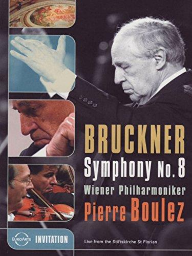 Boulez , Pierre & Wiener Philharmoniker - Bruckner: Symphony No. 8 (Live From The Stiftskirche St. Florian)