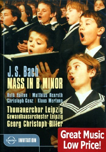 Biller , Georg Christoph & Thomanerchor und Gewandhausorchester Leipzig - Bach: Mass In B Minor (Holton, Rexroth, Genz, Mertens)