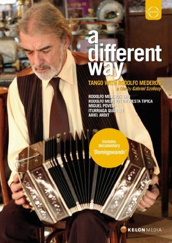 Mederos , Rodolfo - A Different Way - Tango With Rodolfo Mederos