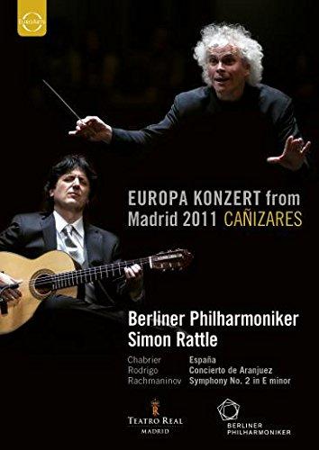 Rattle , Simon & Berliner Philharmoniker - Europa Konzert From Madrid 2011 Canizares - Chabrier, Rodrigo, Rachmaninov