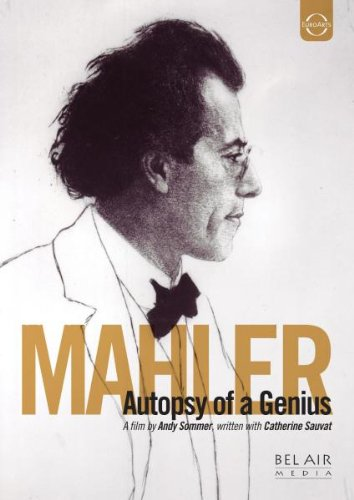 DVD - Mahler - Autopsy Of A Genius