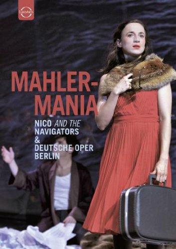 Nico And The Navigators & Deutsche Oper Berlin - MahlerMania (Musik DVD)