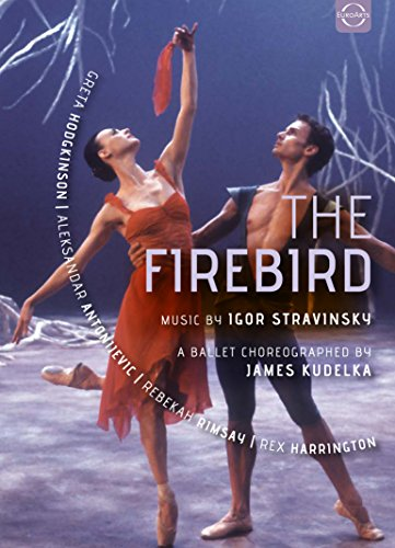 Stravinsky , Igor - The Firebird (Kudelka, Hodgkinson, Antonijevic, Rimsay, Harrington)