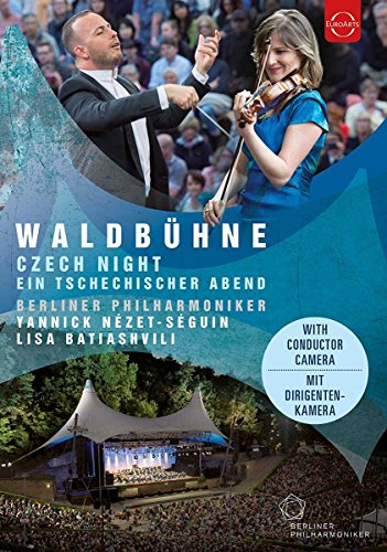 Nezet-Seguin , Yannick & Berliner Philharmoniker - Waldbühne 2016: A Czech Night (With Lisa Batiashvili)