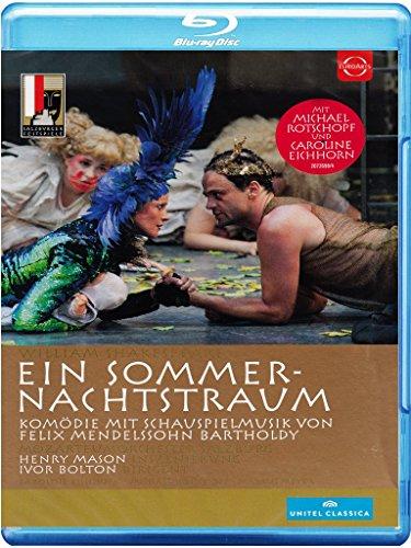 Blu-ray - Shakespeare / Mendelssohn: Ein Sommernachtstraum (Bolton, Mason, Eichhorn, Rotschopf, Meyer)