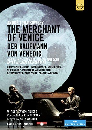 Tchaikowsky , Andre - The Merchant Of Venice / Der Kaufmann von Venedig (Ainsle, Bridges, Eröd, Gunz, Hofmann, Lewek, Stout, Workman, Nielsen)