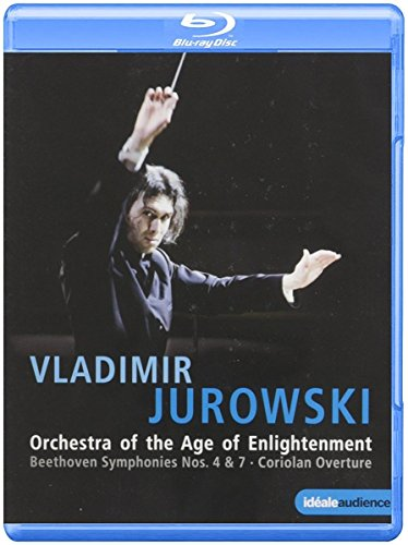 Jurowski , Vladimir & Orchestra Of The Age Of Enlightenment - Beethoven: Symphonies Nos. 4 & 7 / Coriolan Overture