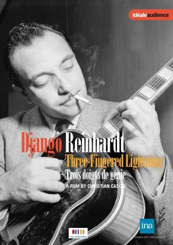 DVD - Django Reinhardt: Three-Fingered Lightning