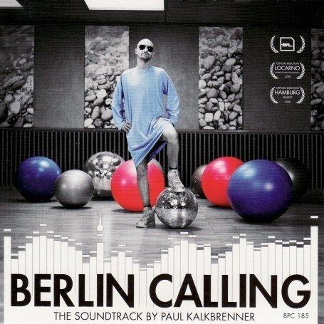 Kalkbrenner , Paul - Berlin Calling (Deluxe Edition)
