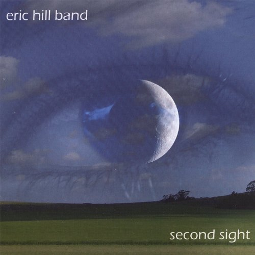 Eric Hill Band - Second sight