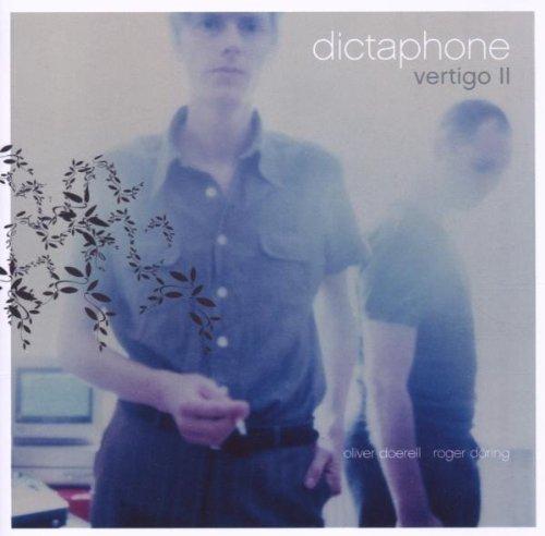 Dictaphone - Vertigo II