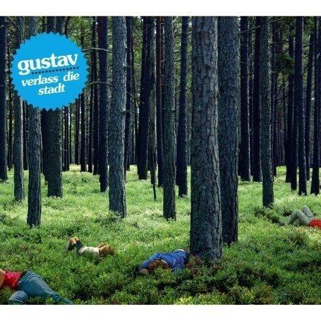 Gustav - Verlass die stadt
