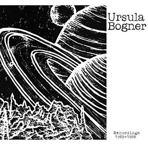 Bogner ,Ursula - Recordings 1968 - 1988