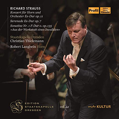 Strauss , Richard - Konzert für Horn und Orchester, Op. 11 / Serenade, Op. 7 / SonatineNr. 1, Op. 135 / Metamorphosen, Op. 142 (Langbein, Thielemann)