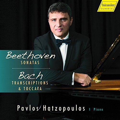 Hatzopoulos , Pavlos - Beethoven: Sonatas / Bach: Transcriptions & Toccata