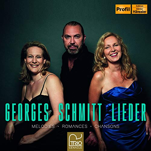Trio Cenacle - Georges Schmitt Lieder - Melodies, Romances, Chansons