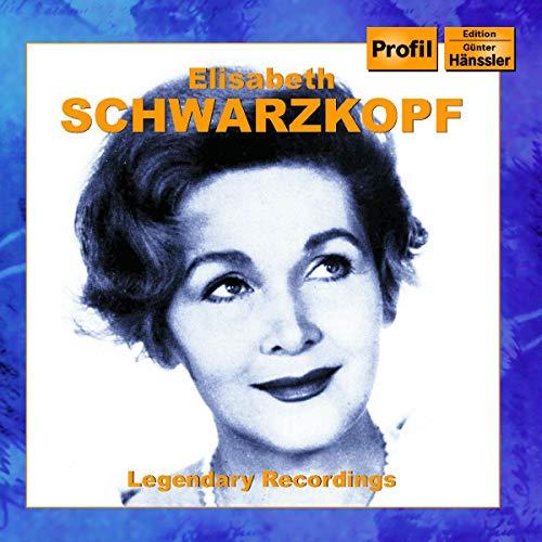 Schwarzkopf , Elisabeth - Legendary Recordings: Elisabeth Schwarzkopf In Oper, Operette und Lied