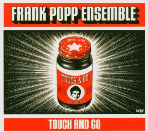Frank Popp Ensemble - Touch and go