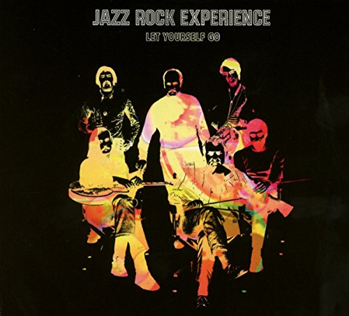 Jazz Rock Experience - Let Yourself Go