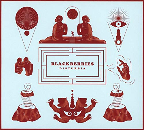 Blackberries - Disturbia